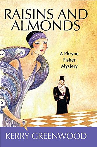 Raisins and Almonds (Phryne Fisher Mysteries)