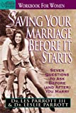 Saving Your Marriage Before It Starts Workbook for Women, Leslie Parrott and Les Parrott, 0310487412