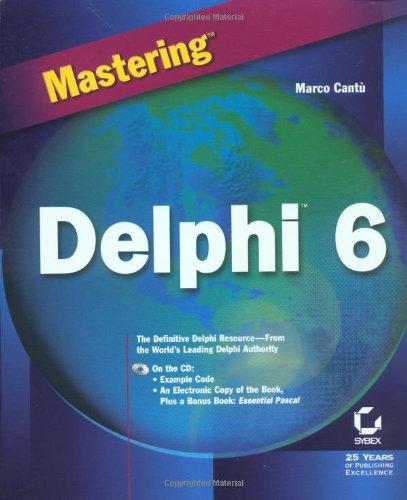 Mastering Delphi 6: Amazon co uk: Marco Cantù: 9780782128741