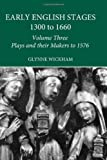 Early English Stages: Plays and their Makers up to 1576, , 0415197864