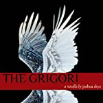 The Grigori | Joshua Skye