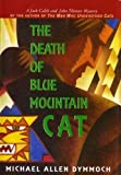 img - for The Death of Blue Mountain Cat by Michael Allen Dymmoch (1996-04-05) book / textbook / text book