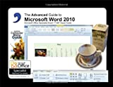 Advanced Guide to Microsoft® Word 2010, Elizabeth Nofs, 0983891729