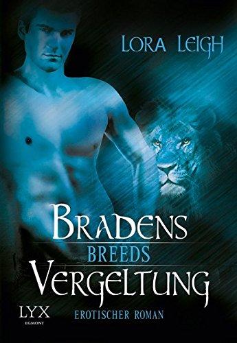 Breeds - Bradens Vergeltung (Breeds-Serie, Band 6)
