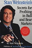 Stan Weinstein's Secrets For Profiting in Bull and Bear Markets-