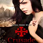 Crusade | Linda Press Wulf