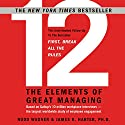 12: The Elements of Great Managing Audiobook by Rodd Wagner, James K. Harter Narrated by John McLain