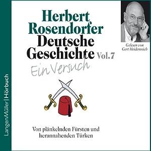Deutsche Geschichte - Ein Versuch (Vol. 7) Hörbuch