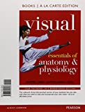 Visual Essentials of Anatomy and Physiology, Books a la Carte Plus MasteringA&P with EText -- Access Card Package 1st Edition