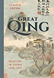 Great Qing: Painting in China, 1644-1911