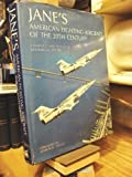 Jane's American Fighting Aircraft of the Twentieth Century, Michael J. H. Taylor, 0792456270