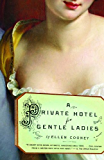 A Private Hotel for Gentle Ladies