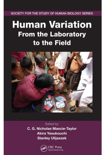 Download Human Variation: From the Laboratory to the Field (Society for the Study of Human Biology) Pdf
