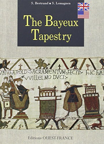 The Bayeux Tapestry (English Language Edition)