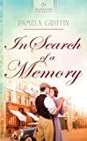 In Search of a Memory, Pamela Griffin, 1602606986