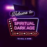 Spiritual Dark Age