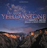 The Spirit of Yellowstone, Judith L. Meyer, 157098395X
