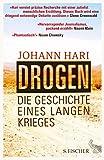 Drogen: Die Geschichte eines langen Krieges (German Edition)