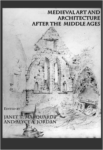 Download Medieval Art and Architecture after the Middle Ages pdf