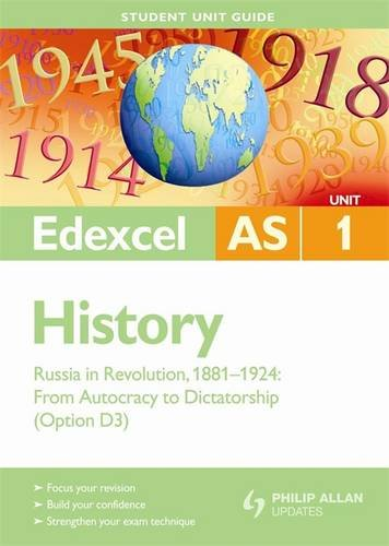 Russia in Revolution, 1881-1924: Edexcel As History Student Guide: Unit 1 (Option D3)