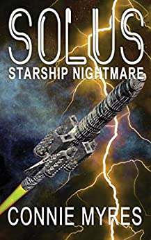 Solus: Starship Nightmare by [Myres, Connie]