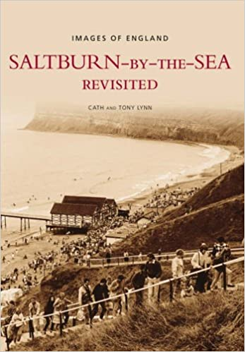 Saltburn-on-Sea Rembered (Images of England) by Tony Lynn (1-Apr-2006)