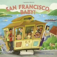 San Francisco Baby! (City Baby) [Idioma