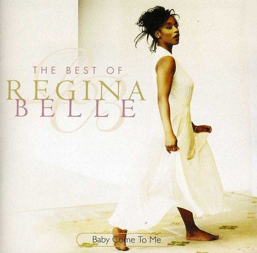 Baby Come To Me: The Best Of Regina Belle (Best Bass Brands For Rock)