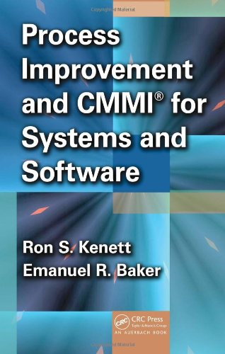 Process Improvement and CMMI for Systems and Software by Auerbach Publications