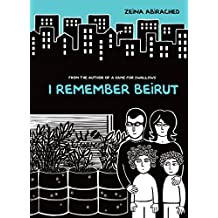 I Remember Beirut (Graphic Universe)