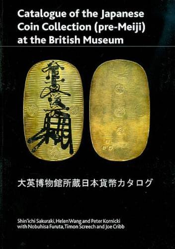 Catalogue of the Japanese Coin Collection in the British Museum: With Special Reference to Kutsuki Masatsuna (British Museum Press Occasional Paper)