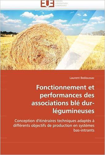 Download Fonctionnement et performances des associations blé dur-légumineuses: Conception d''itinéraires techniques adaptés à différents objectifs de production en systèmes bas-intrants pdf epub