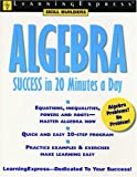 Algebra Success in 20 Minutes a Day, Barbara Jund and LearningExpress Staff, 1576852768