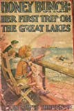 Front cover for the book Honey Bunch: Her First Trip on the Great Lakes by Helen Louise Thorndyke
