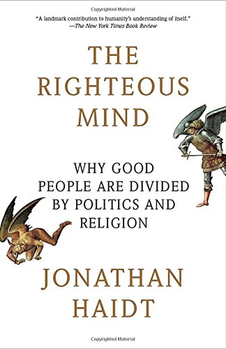 The Righteous Mind: Why Good People Are Divided by Politics and Religion PDF