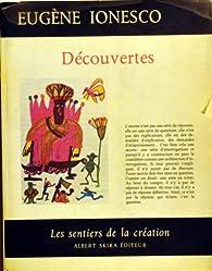 Découvertes par Eugène Ionesco