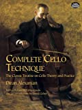 Complete Cello Technique, Diran Alexanian, 0486426602
