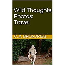Wild Thoughts Photos: Travel