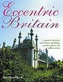 Eccentric Britain, Des Hannigan, 1843307316