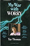 My War with Worry, Tay Thomas, 0912376198