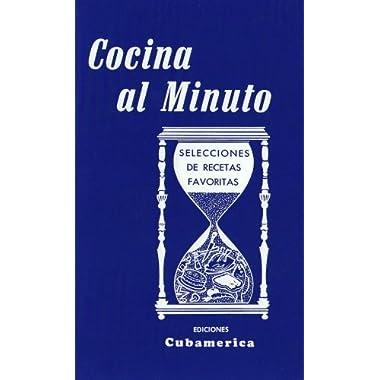 Cocina al minuto / Cooking in a Minute: Selecciones de recetas favoritas / Selections of Favorite Recipes (Spanish Edition) by Nitza Villapol (1983) Paperback