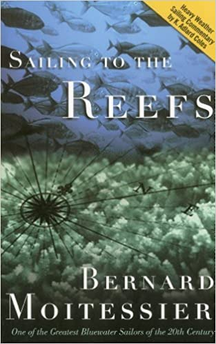 Book Sailing to the Reefs by Moitessier, Bernard(June 1, 2001)