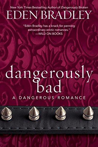 Dangerously Bad (A Dangerous - Duff Stewart