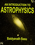 Introduction to Astrophysics, An, 2nd ed.