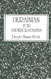 Ukrainian for Undergraduates, Struk, Danylo H., 0889620792
