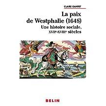 PAIX DE WESTPHALIE (1648) Une histoire sociale, XVIIE-XVIIIe siec
