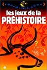 Les jeux de la prehistoire par Dupuis