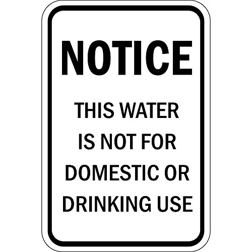 Notice Water Is Not For Domestic Or Drinking Use Aluminum METAL Sign (Notice Water)