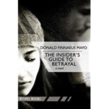 The Insider's Guide to Betrayal