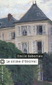 Le crime d'Orcival par Gaboriau
